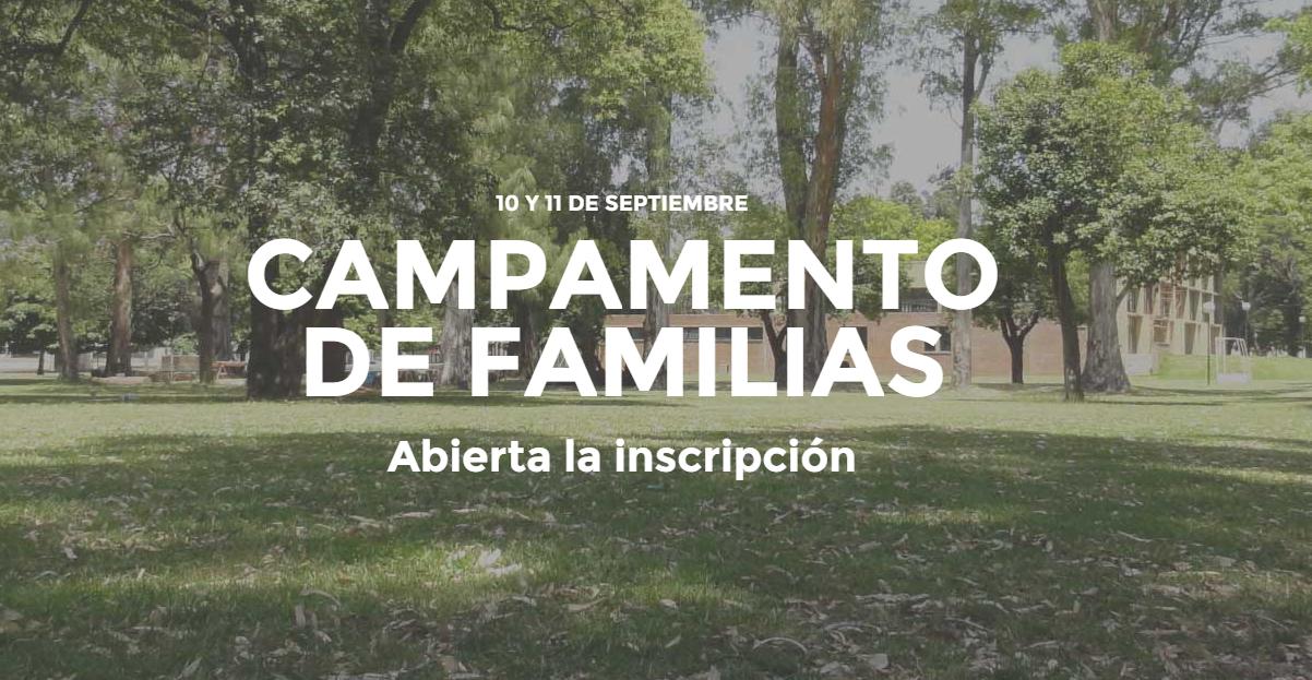 Campamento de Familias: La mano de Dios, muy cerca de Su pueblo
