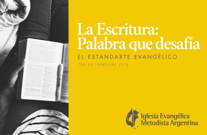 El Estandarte Evangélico – La Escritura: Palabra que desafía