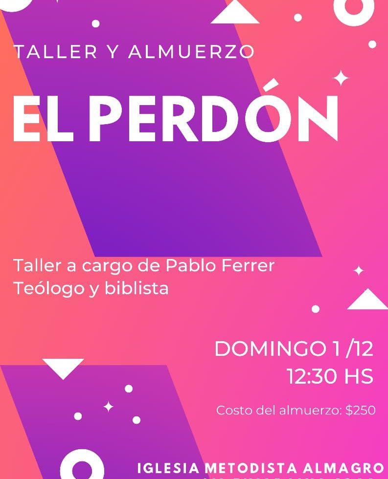Almuerzo y Taller sobre «El Perdón» a cargo del teólogo y biblista Pablo Ferrer
