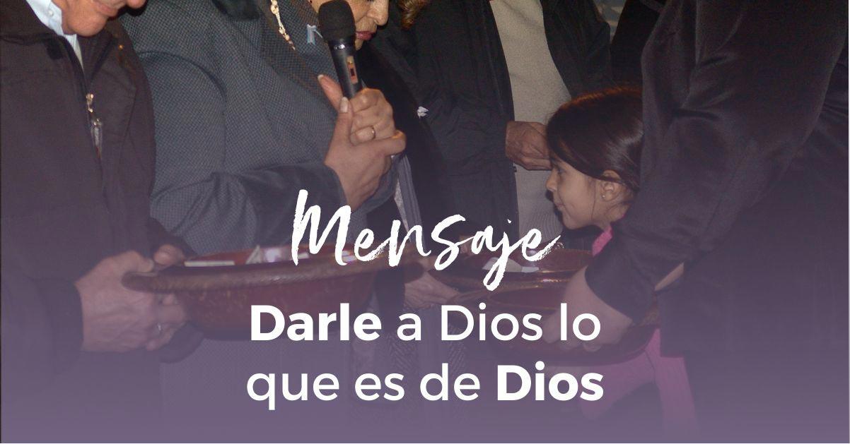 Darle a Dios lo que es de Dios