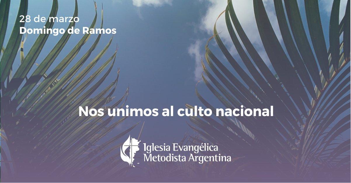 Culto nacional 28 de marzo: Domingo de Ramos