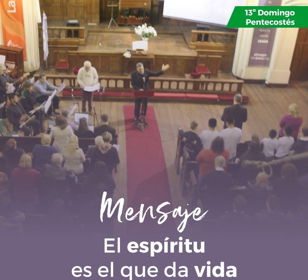 El espíritu es el que da vida -13° domingo de Pentecostés