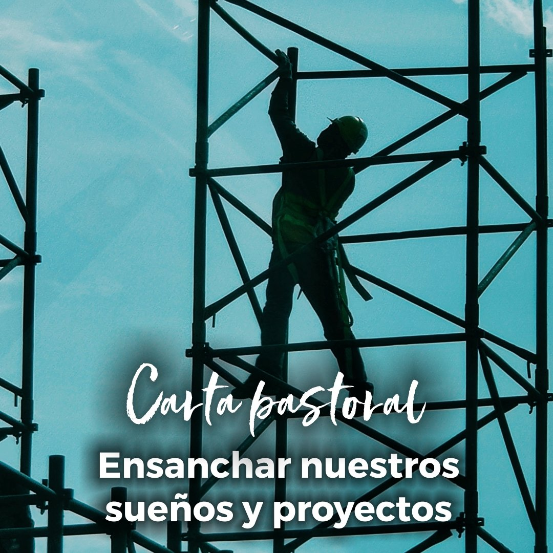 Ensanchar nuestros sueños y proyectos- Boletín de octubre